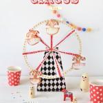 "DIY: Una noria para tu próxima fiesta infantil ""Circus"""