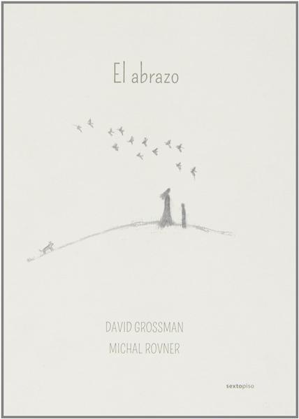 libro infantil el abrazo grossman1 Los mejores libros y cuentos infantiles para el día internacional del libro infantil y juvenil